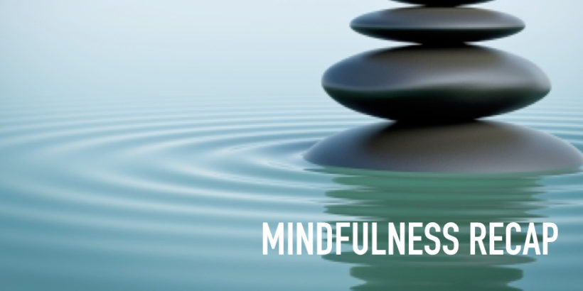 Day 11: Mindfulness Recap