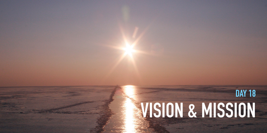 Day 18: Using Mindfulness to develop your life vision and mission