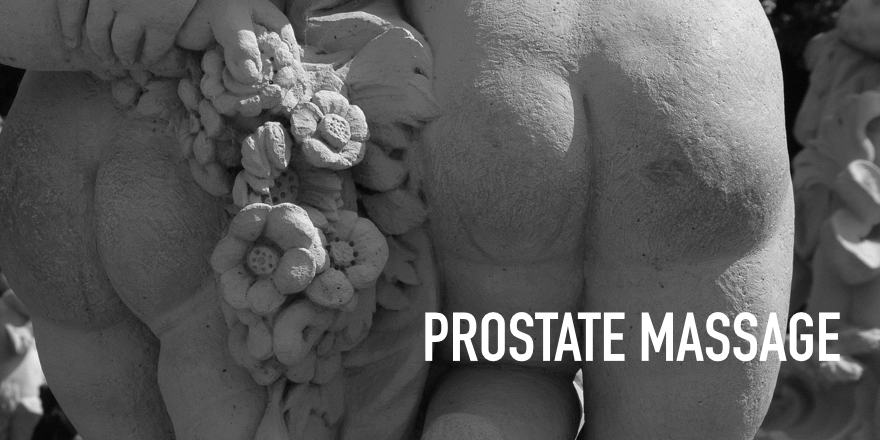 Day 20: Prostate Massage