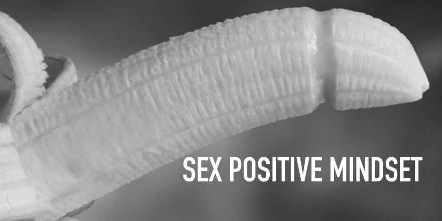 Day 5: The Sex Positive Mindset