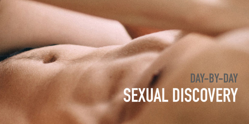 30 Days of Sexual Discovery… Day by Day