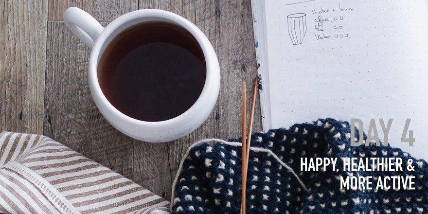 Day 4: Caffeine-free [Healthy]