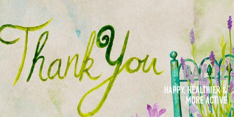 Day 12: Gratefulness [Happy]