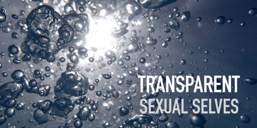 Transparent sexual selves